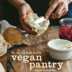 The Homemade Vegan Pantry: The Art of Making Your Own Staples by Miyoko Schinner