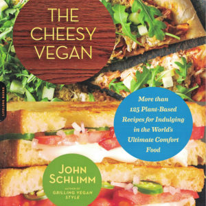 The Cheesy Vegan by John Schlimm